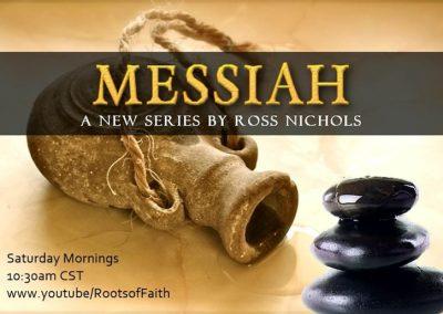 Messiah Series – Part Three