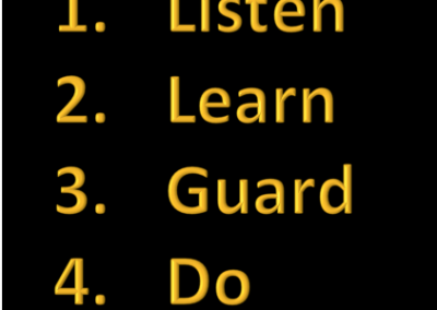 Listen, Learn, Guard, and Do