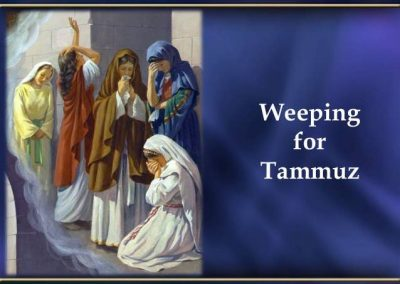 The 4th Month on the Jewish Calendar-Tammuz Part One